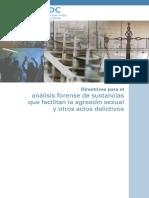 Directrices Para El Analisis Forense de Sustancias Que Facilitan La Agresion Sexual y Otros Actos Delictivos