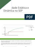 Estabilidade Estática e Dinâmica