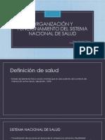Organización y Funcionamiento Del Sistema Nacional de Salud
