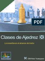 Clases de Ajedrez La Enseñanza Al Alcance de Todo - Artur Yussupow