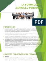 Diapositivas La Formación y Desarrollo Personal