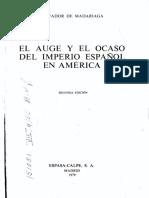 El auge y el ocaso del imperio español en América - Salvador de Madariaga