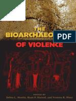 Martin, D., Harrod, R. y Perez, V. the Bioarchaeology of Violence 2012