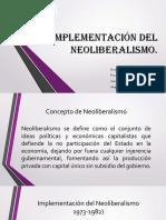 Implementación Del Neoliberalismo