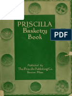 The Priscilla Basketry Book-A Collection of Baskets and Other Articles 1911