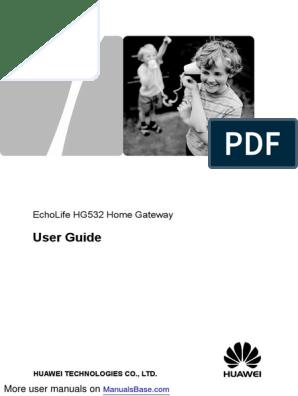 User Guide: Echolife Hg532 Home Gateway
