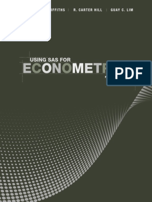 Using SAS for Econometrics, 4th Edition - Griffiths, William