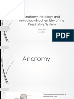 Anatomy, Histology and Physiology-Biochemistry of the Respiratory System