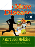 No More Disease Nature Is My Medicine