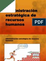 Administración estratégica de recursos humanos grupo 6.pptx