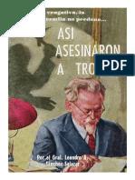 Asi Asesinaron a Trotsky