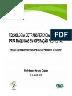 Tecnologia de Transferencia de Dados Para Maquinas Em Operacao Florestal