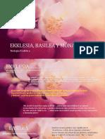 Ekklesia, Basilea y Monarquia