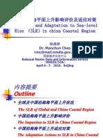 Impaction and Adaptation to Sea-Level Rise (SLR) in China Coastal Region