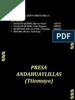 PRESA ANDAHUAYLILLAS TTIOMAYO.pptx