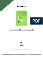 Invasion to international humanitarian rights