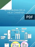 El Problema De La Vieja Chimenea Davyd.pptx