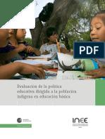 Evaluación de la política educativa en poblaciones indígenas.