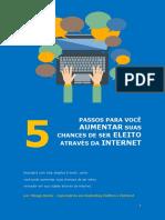 5_PASSOS_PARA_VOCÊ_AUMENTAR_SUAS_CHANCES_DE_SER_ELEITO_ATRAVÉS_DA_INTERNET (1).pdf