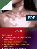 CLASE 07 - Vitiligo-Pitiriasis Alba-Melanodermias-Halo Nevus_2017_OK