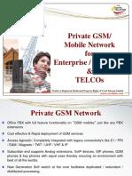 1 PrivateGSMNetwork Enterprise TELCOs