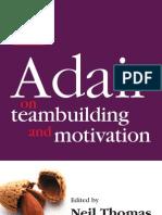 Neil Thomas, Team Building and Motivation