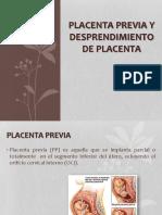 Placenta previa y Desprendimiento prematuro de placenta normo incerta.pptx