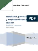 Estadísticas, Pronósticos y Proyección Offshore en Ecuador