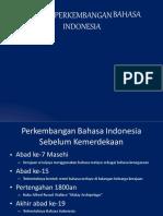 Sejrah Perkmbangan Indo