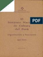 El Instituto Nacional de Cultura Del Perú- Organización y Funciones 1971-2001
