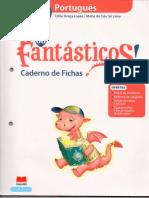 Caderno Fichas Os Fantásticos 1ºAno Português