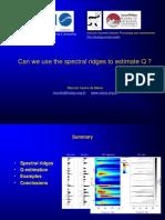 Marcilio Matos--Can We Use Spectral Ridges to Estimate Q (2)