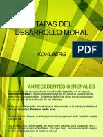 ETAPAS DEL DESARROLLO MORAL KOHLBERG[1].ppt