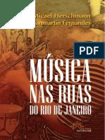 Musica Nas Ruas Do Rio de Janeiro de Micael Herschmann y Cíntia Fernandes