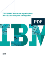 Data Driven Healthcare Organizations Use Big Data Analytics for Big Gains