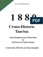 1880 Crono-historia Taurina. Juan Jose Zaldivar Ortega