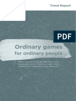 Ordinary Games for Ordinary People