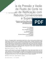Influência da Pressão e Vazão de Fluido de Corte no Processo de Retificação com Rebolos Convencionais e Superabrasivos