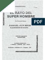 El Rayo Del Superhombre Samael Aun Weor El Quetzalcoatl de Acuario Fernando Salazar Banol