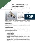 Propiedades y Características de Los Materiales Metálicos