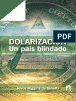 2007.07-libro-JHF-Dolarizacion-un-pais-blindado.pdf