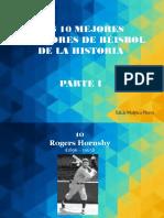 Los 10 Mejores Jugadores de Béisbol de La Historia, Parte I