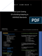 Life Cycle Costing of a Building Adapting to ASHRAE Standards
