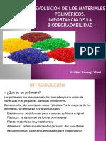 Evolución de Los Materiales Poliméricos