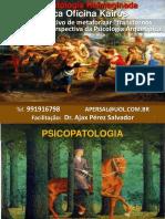 2 PSICOPATOLOGIA E AS IMAGENS DO INCONSCIENTE  Salvador  set 2014.ppt
