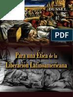 Para una ética de La Liberación latinoamericana- Dussel, Enrique
