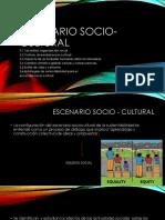 Escenario Socio - Cultural
