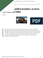 A Conjuntura Política Brasileira, As Terras e as Vidas Dos Índios - Le Monde Diplomatique