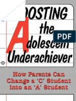 Boosting the Adolescent Underachiever