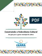 Construindo o Federalismo Cultural